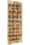 "board with slogans ""Blackwall Station"""