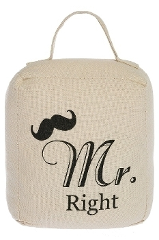 "doorstopper ""Mr. Right"""