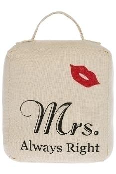 """doorstopper """"Mrs. Always Right"""""""