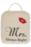 "doorstopper ""Mrs. Always Right"""