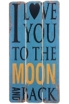 "wooden plate ""I love you to the moon and back"""