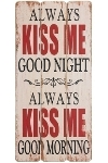 "wooden plate ""Always kiss me"""
