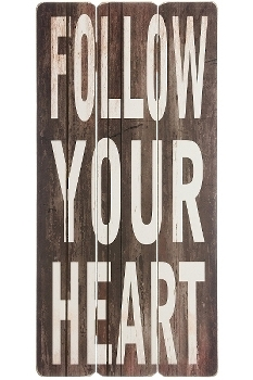 "wooden plate ""Follow your heart"""