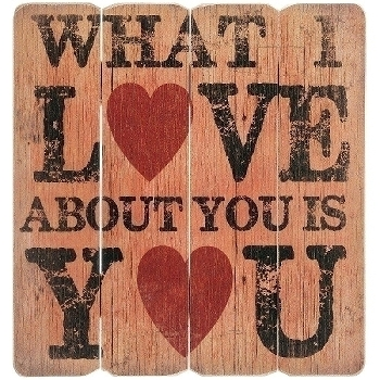 "wooden plate ""What I love about you"""