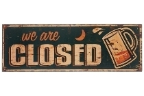 """wooden plate """"We are closed I"""""""