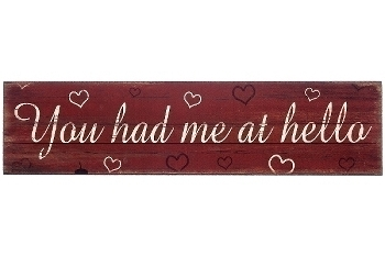 "wooden plate ""You had me at hello"""