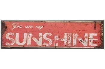 "metal plate ""You are my sunshine"""