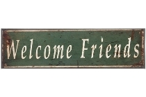 "metal plate ""Welcome friends"""