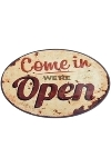 "metal plate ""Come in we're open"""