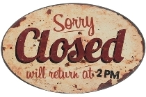 "metal plate ""Sorry closed"""