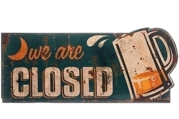 "metal plate ""We are closed"""