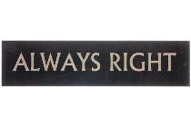 "wooden plate ""Always Right"""
