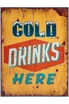 """metal plate """"Cold drinks here"""""""