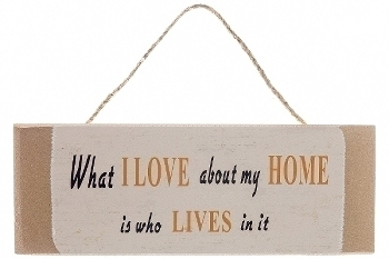 "wooden plate ""What I love about my home"""
